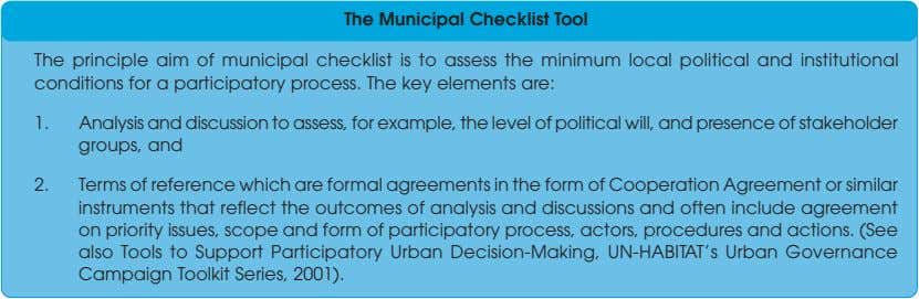 The Municipal Checklist Tool The principle aim of municipal checklist is to assess the minimum