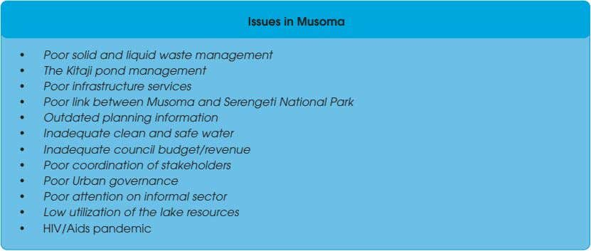 Issues in Musoma • Poor solid and liquid waste management • The Kitaji pond management