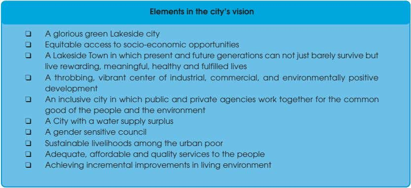 Elements in the city's vision ❑ A glorious green Lakeside city ❑ Equitable access to