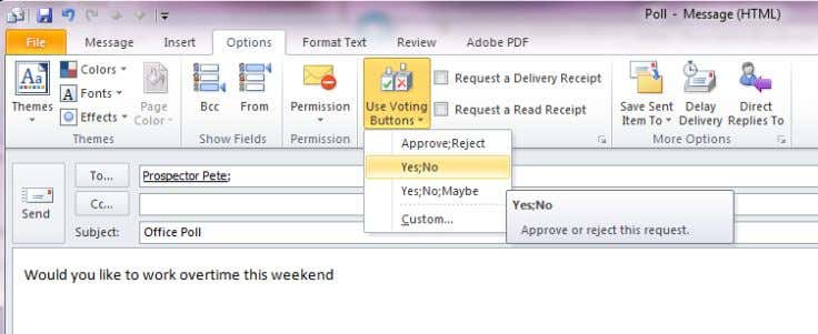 Use Voting Buttons from the Options>Tracking ribbon. Set which responses are available as an appropriate