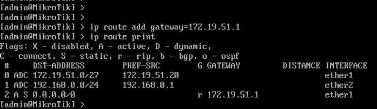 ip route add gateway ={ ip gateway } Contoh konfigurasi : Perintah ip route print adalah