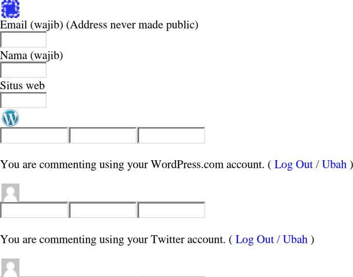 Email (wajib) (Address never made public) Nama (wajib) Situs web You are commenting using your WordPress.com
