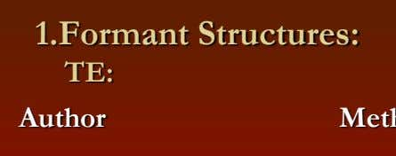1.Formant Structures: TE: Author