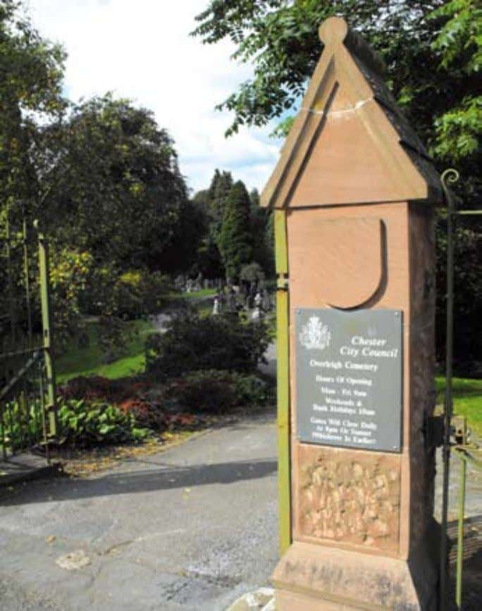 of the secrets behind the old graveyard on Overleigh road T hE city's oldest cemeter- ies