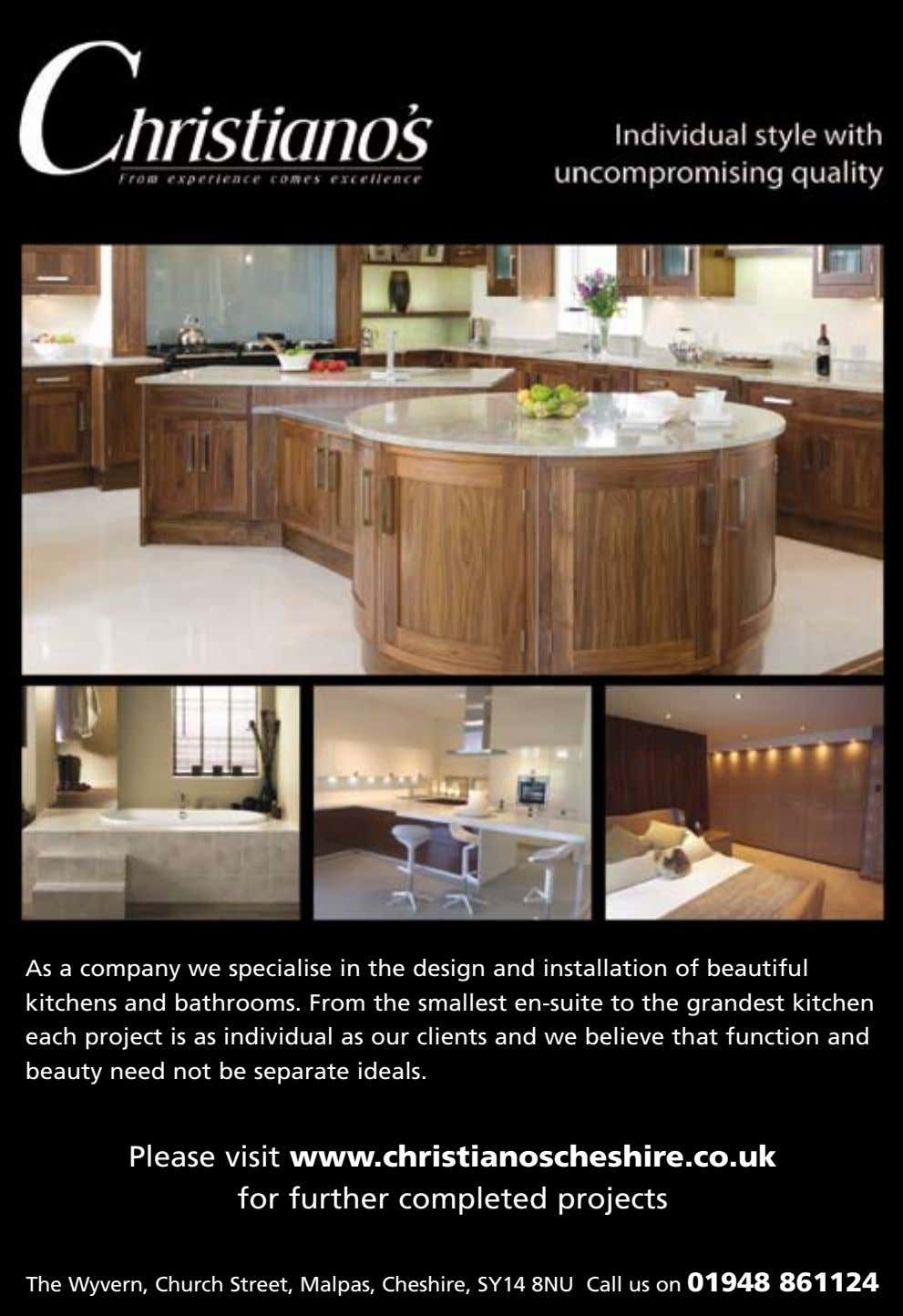 As a company we specialise in the design and installation of beautiful kitchens and bathrooms.