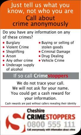 Just tell us what you know, not who you are Call about crime anonymously Do