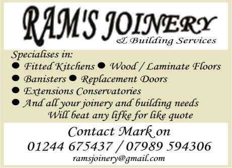 Specialises in: l Fitted Kitchens l Wood / Laminate Floors l Banisters l Replacement Doors