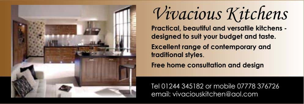 Vivacious Kitchens Practical, beautiful and versatile kitchens - designed to suit your budget and taste.