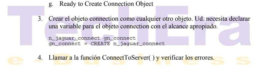 g. Ready to Create Connection Object 3. Crear el objeto connection como cualquier otro objeto.