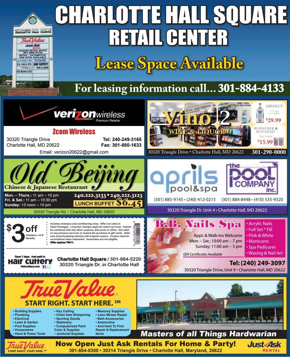CHARLOTTE HALL SQUARE RETAIL CENTER Lease Space Available For leasing information call 301-884-4133 ABSOLUT Vino