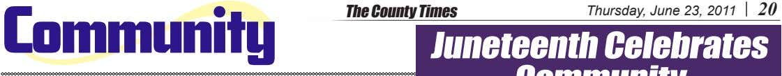 The County Times Thursday, June 23, 2011 20 Community