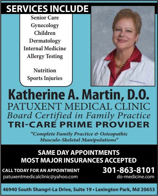 ServiceS incLuDe Senior Care Gynecology Children Dermatology Internal Medicine Allergy Testing Nutrition Sports