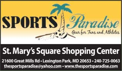 Gear for Fans and Athletes St. Mary'sSquareShoppingCenter 21600 Great Mills Rd • Lexington Park, MD