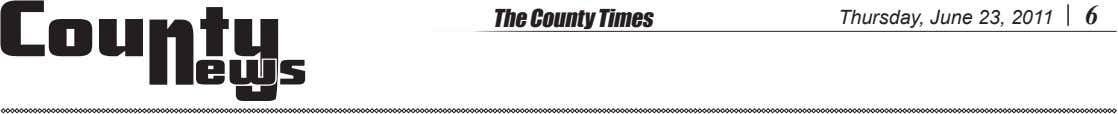 The County Times Thursday, June 23, 2011 6 ews