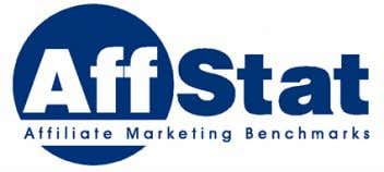 SUMMIT AFFSTAT REPORT Affiliate Marketing Benchmarks  Affiliate Summit realdeal @ affiliatesummit.com