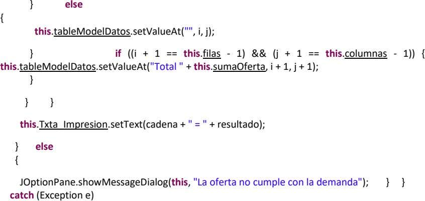 "} else { this.tableModelDatos.setValueAt("""", i, j); } if ((i + 1 == this.filas - 1)"