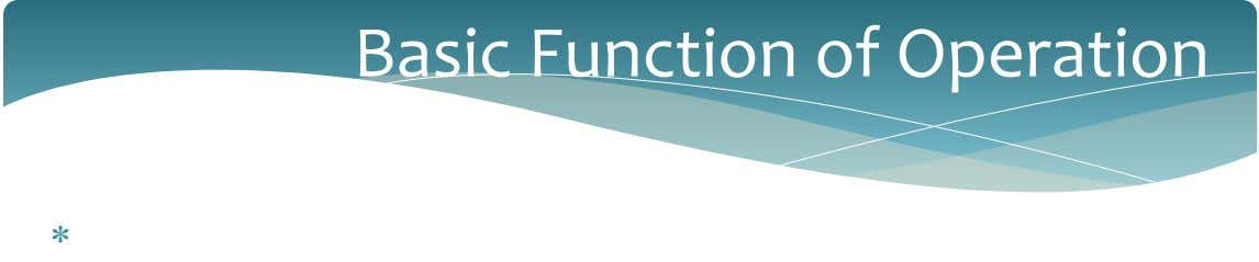 Basic Function of Operation 