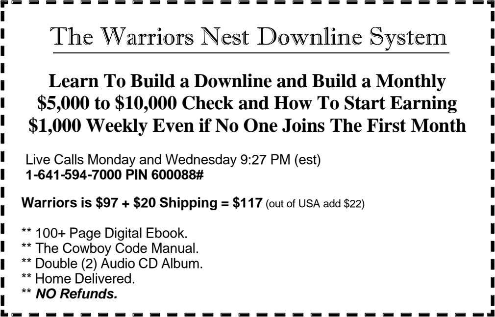 The Warriors Nest Downline System Learn To Build a Downline and Build a Monthly $5,000