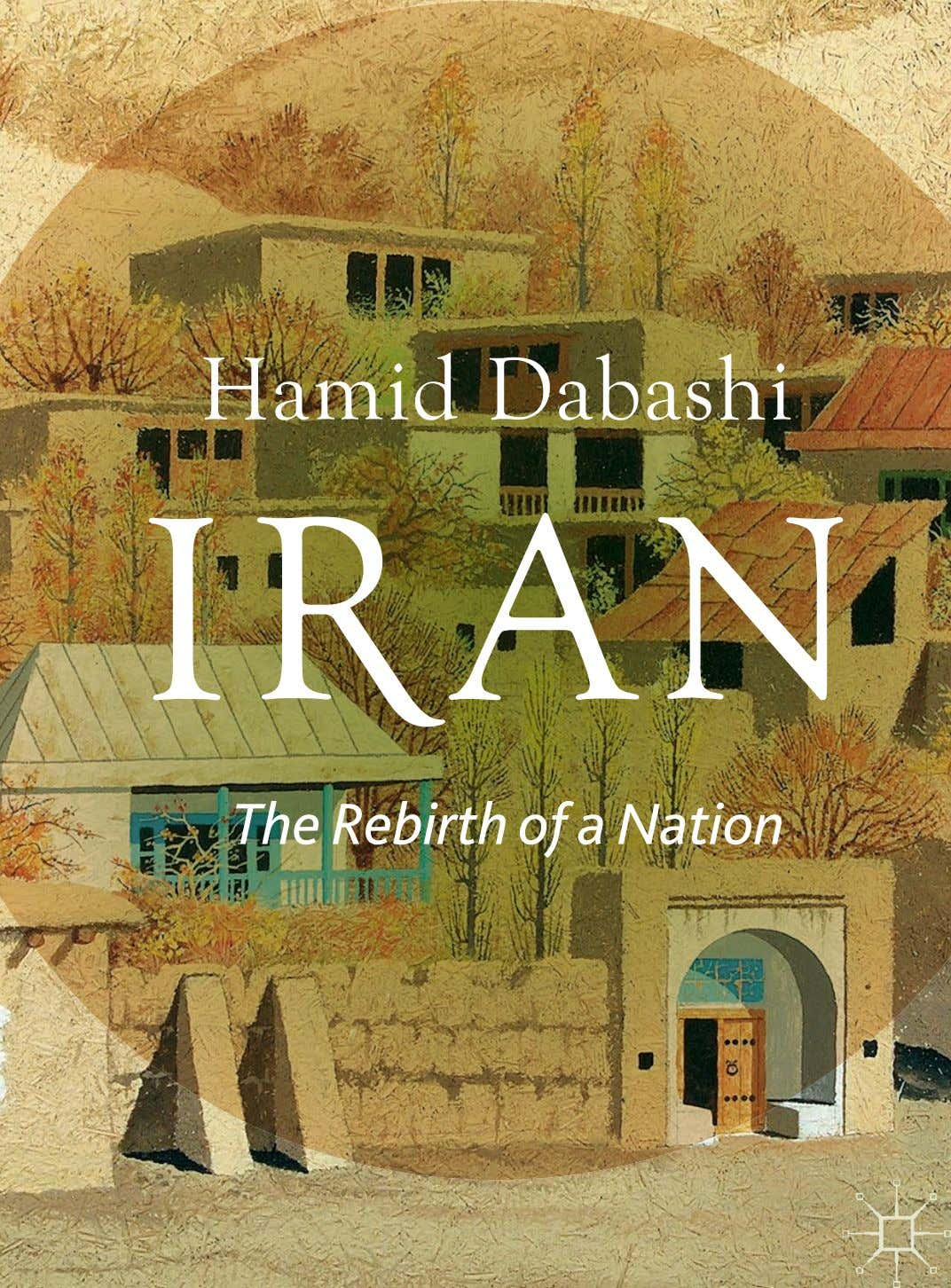 Hamid Dabashi The Rebirth of a Nation