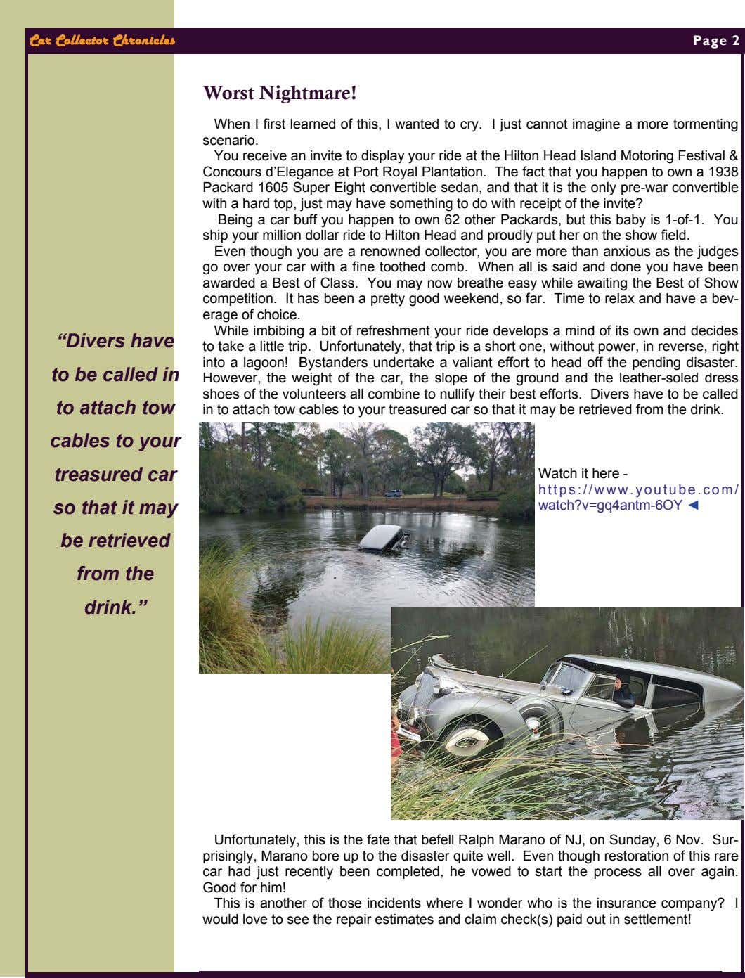 "Car Collector Chronicles Page 2 Worst Nightmare! ""Divers have to be called in to attach tow"