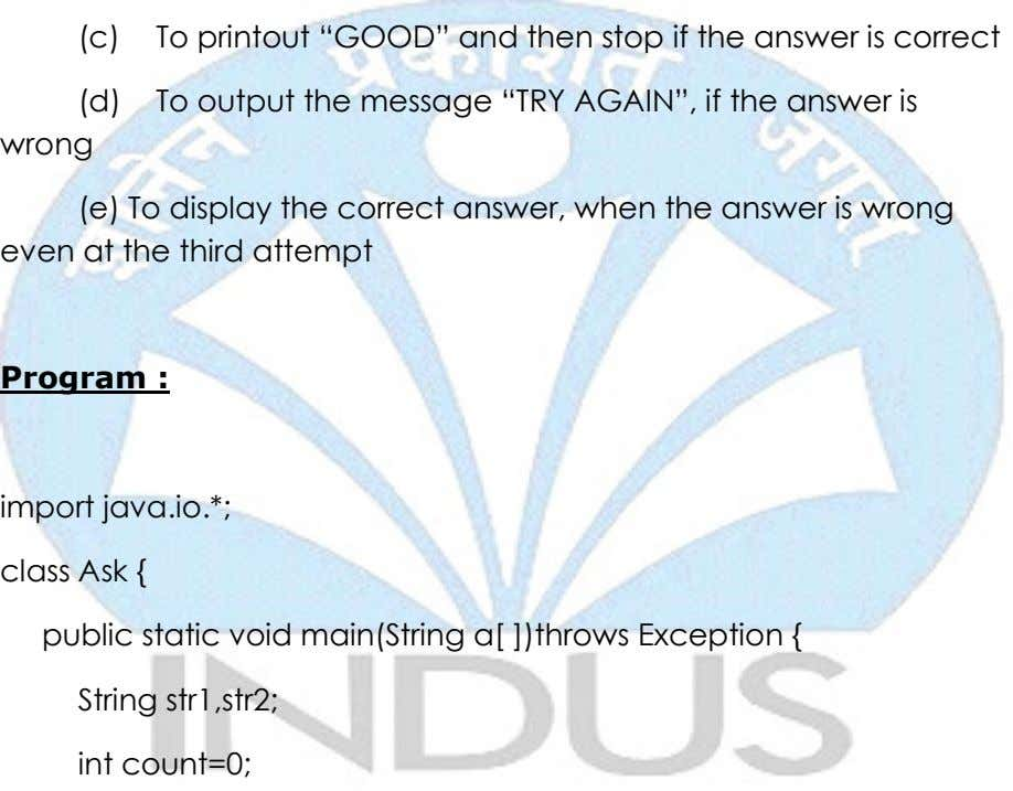 "(c) To printout ""GOOD"" and then stop if the answer is correct (d) To output"