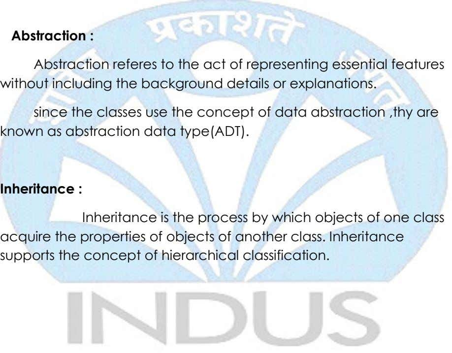 Abstraction : Abstraction referes to the act of representing essential features without including the background