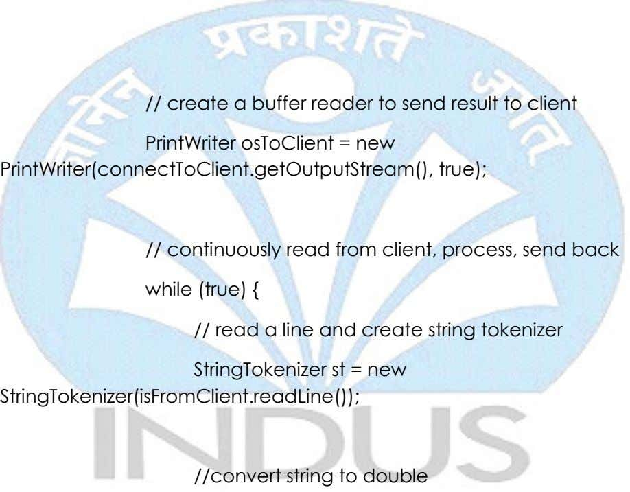 // create a buffer reader to send result to client PrintWriter osToClient = new