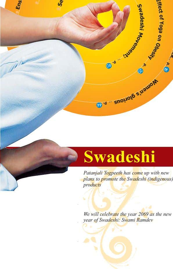 Swadeshi Patanjali Yogpeeth has come up with new plans to promote the Swadeshi (indigenous) products