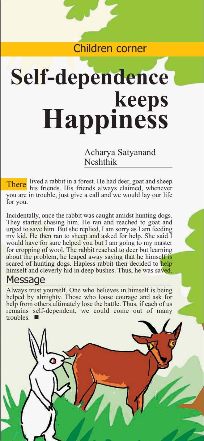 Children corner Self-dependence keeps Happiness Acharya Satyanand Neshthik lived a rabbit in a forest. He