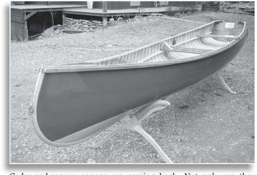 of a classic small craft. GEOFF BURKE— AUGUST 18-31 NEW Cedar-and-canvas canoes are coming back. Not