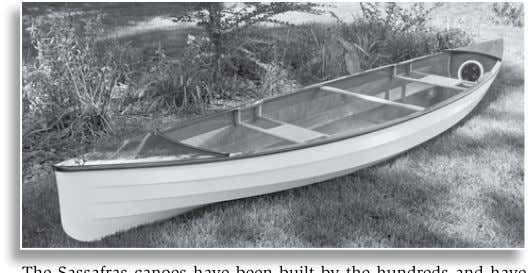 for Saturday afternoons or multi-week camping expeditions. The Sassafras canoes have been built by the hundreds