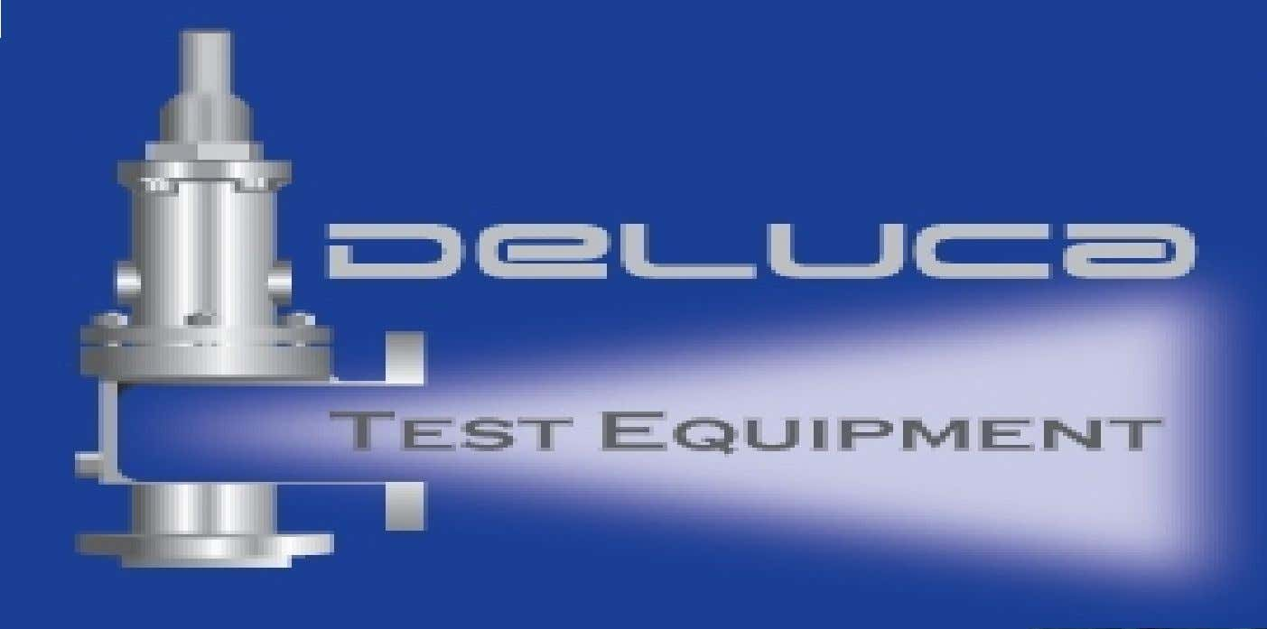"""Our Pressure Point is in the Volume"" Deluca Test Equipment Test & Reconditioning Equipment for Industrial"