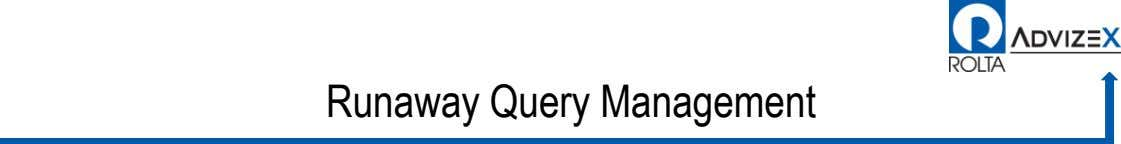 Runaway Query Management