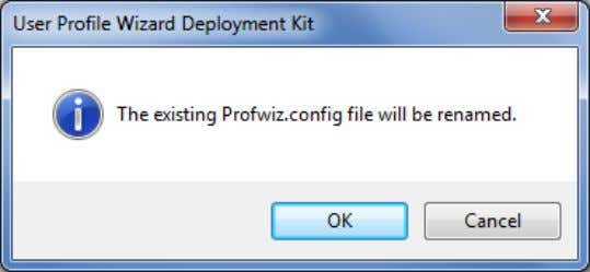 you that the original file will be renamed. Click Ok . Old Profwiz.config files are renamed