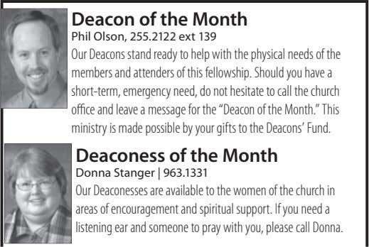 Deacon of the Month Phil Olson, 255.2122 ext 139 Our Deacons stand ready to help