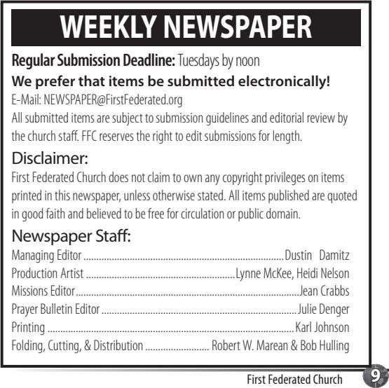 WEEKLY NEWSPAPER Regular Submission Deadline: Tuesdays by noon We prefer that items be submitted electronically!