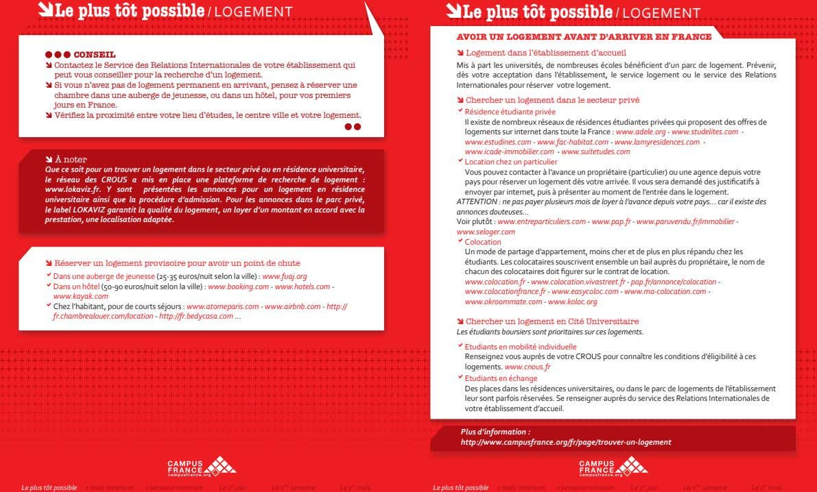 Le plus tôt possible / Le plus tôt possible 1 mois minimum / VISA /