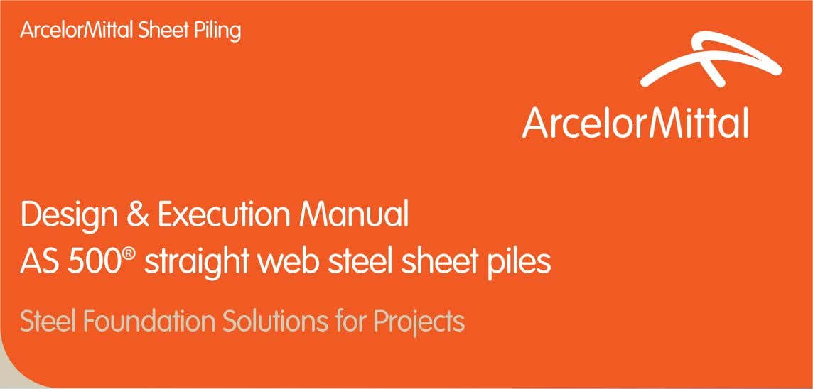 Design & Execution Manual AS 500 ® straight web steel sheet piles