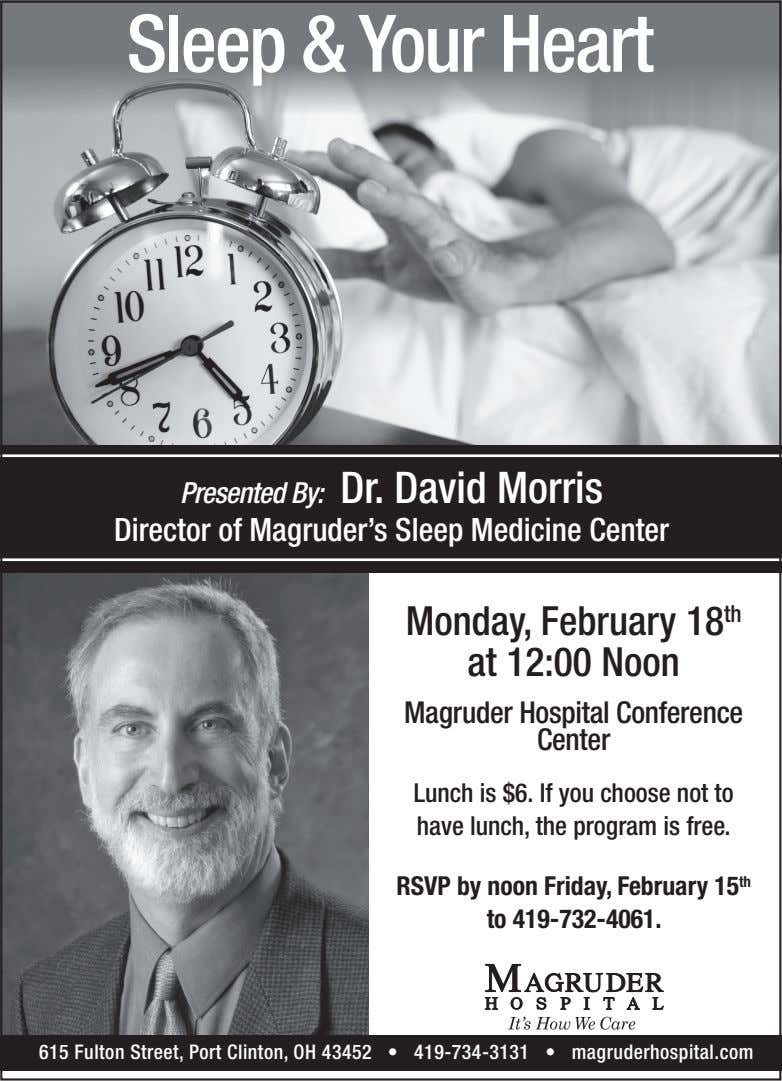 Sleep & Your Heart Presented By: Dr. David Morris Director of Magruder's Sleep Medicine Center