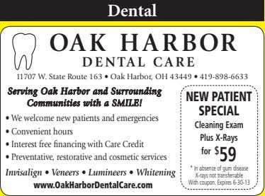 Dental OA K H A R BOR DENTAL CARE 11707 W. State Route 163 •