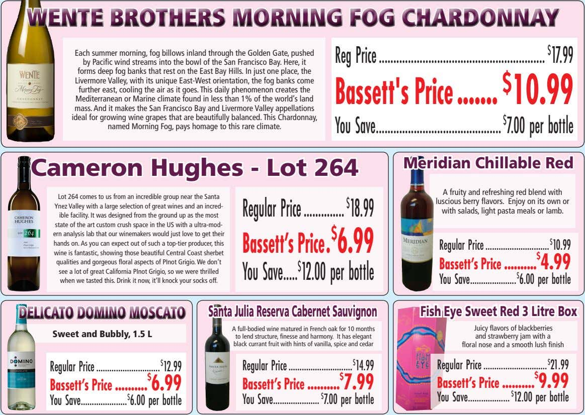 WENTE BROTHERS MORNING FOG CHARDONNAY Each summer morning, fog billows inland through the Golden Gate,