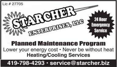 Lic # 27705 24 Hour Emergency Service Planned Maintenance Program Lower your energy cost •