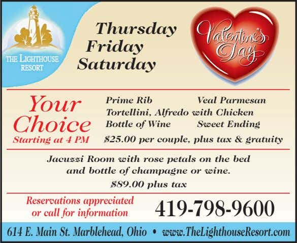 Thursday Friday Saturday Your Prime Rib Veal Parmesan Tortellini, Alfredo with Chicken Choice Bottle of