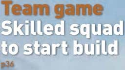 Team game Skilled squad to start build p36