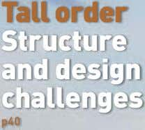 Tall order Structure and design challenges p40