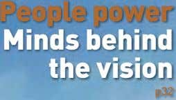 People power Minds behind the vision p32