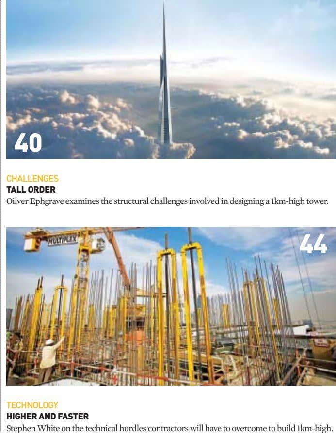 40 CHALLENGES TALL ORDER Oilver Ephgrave examines the structural challenges involved in designing a 1km-high