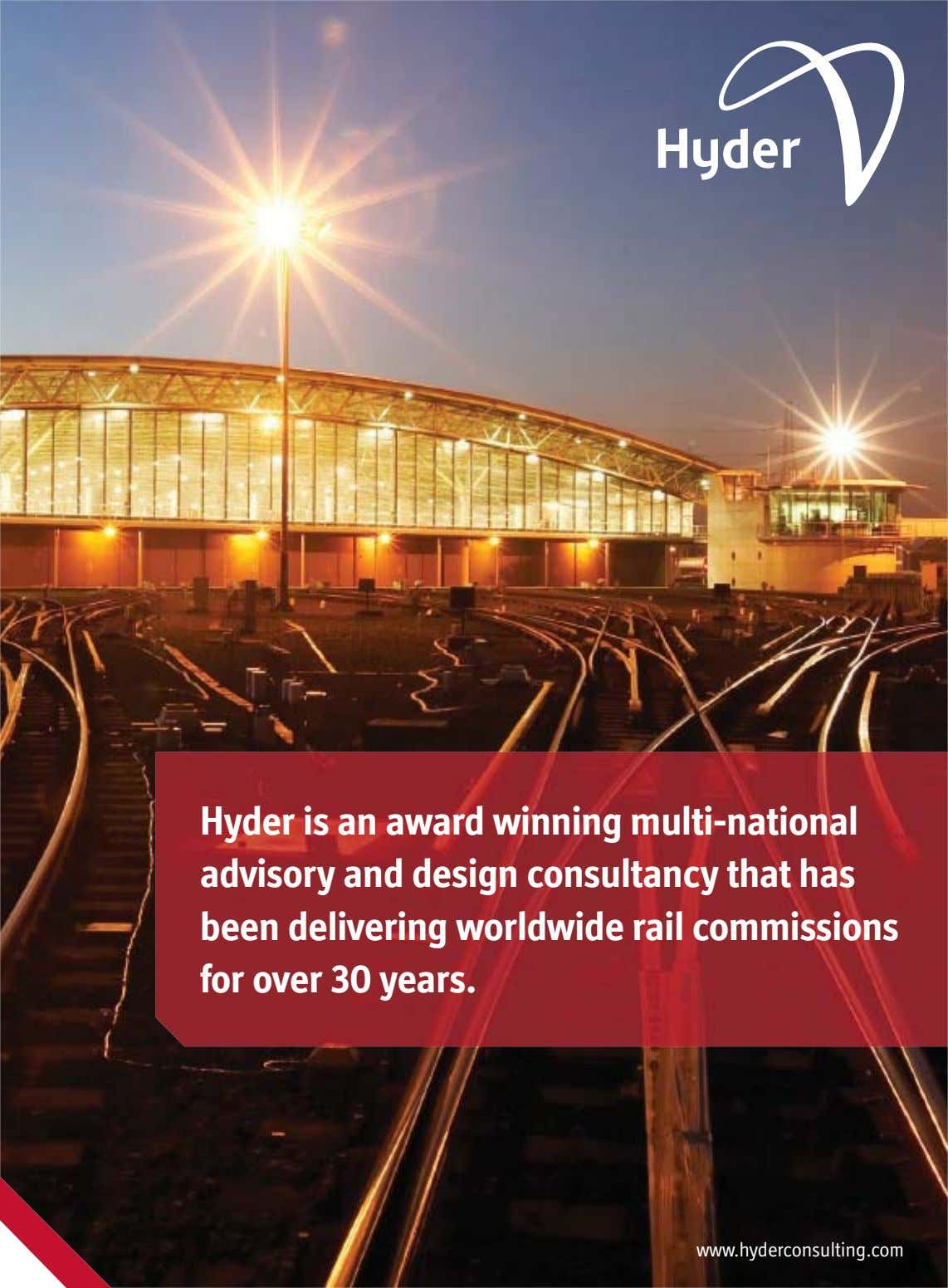 Hyder is an award winning multi-national advisory and design consultancy that has been delivering worldwide