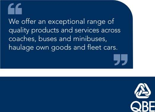 We offer an exceptional range of quality products and services across coaches, buses and minibuses,
