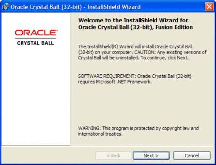 Figure 1 The Crystal Ball installation Welcome Dialog 6 In the installation wizard Welcome dialog, notice